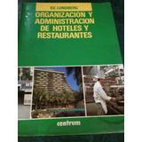 Lundberg. Organizacion Y Administracion Hoteles/ Restaurante