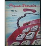 Guia Telefonica Paginas Barriales.nuñez Saavedra 1989