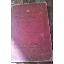 Libro Antiguo De Aritmética Elemental, Siglo Xix