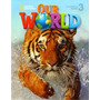 Our World 3 Student Book With Cd Cengage National Geographic
