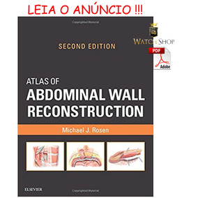 Atlas Of Abdominal Wall Reconstruction 2ª Ed. 2017 - Ebook