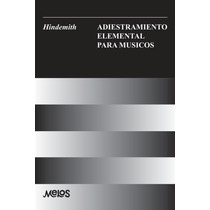 Hindemith Adiestramiento Elemental Para Músicos Q