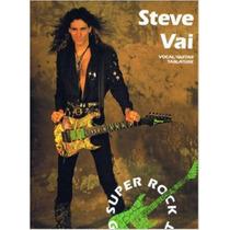 Steve Vai - Super Rock Guitarist Tablatura Partitura Libro