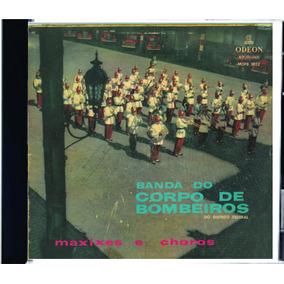 Cd Remasterizado Banda Corpo Bombeiros Distrito Federal 1966