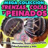Trenzas, Colas, Moños Tejidos Y Peinados Revistas Guías Y +