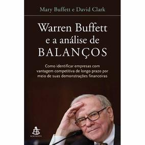 Warren Buffett E A Análise De Balanços Mary Buffett E David