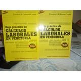 Guía Práctica De Cálculos Laborales En Venezuela 3era Edic