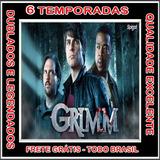 Serie Grimm - Contos De Terror 6 Temporadas + Frete Grátis
