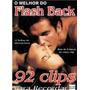 Dvd O Melhor Do Flashback 92 Vídeo-clipes Anos 70 80 90 +6hs