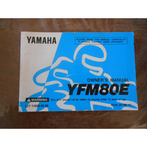 Manual Del Usuario Yamaha Yfm 80e Cuatricicl Japon Impecable