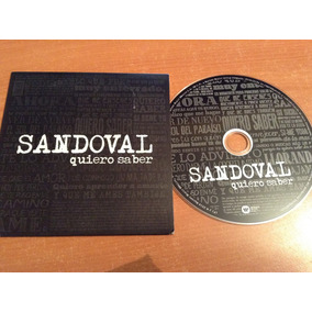Sandoval Quiero Saber Cd Promo