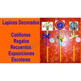 Lapices Decorados Exposiciones Escolares Cotillones