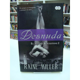 Desnuda - Raine Miller - El Affaire Blackstone 1
