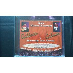 Cd Gilberto & Gilmar - ( Show 30 Anos De Carreira - Ao Vivo)