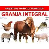 Proyectos Cria De Gallinas , Cerdos,cachama Vacas +350 Libr