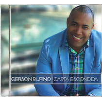 Cd Gerson Rufino Carta Escondida C/ Play-back (2016) Lacrado