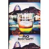Rio Botequim 2010 - Ícone Da Boemia Carioca Desde 1997