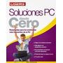 Soluciones Pc Desde Cero-ebook-libro-digital