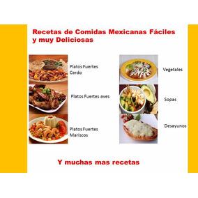 Recetas De Comidas Mexicanas Faciles Y Deliciosas