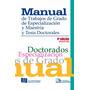 Manual Para Tesis Y Trabajo Grado Upel 2015 Versión Completa