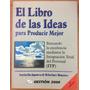 El Libro De Las Ideas Para Producir Mejor. 2da Edicion