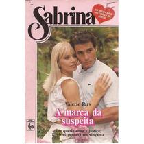 A Marca Da Suspeita - Valerie Parv Sabrina 679