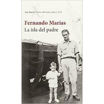 La Isla Del Padre; Fernando Marías Envío Gratis