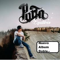 Porta - Cd Equilibrio - Album Doble 2016- Original/ Envios.-