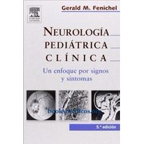 Libro: Neurología Pediátrica Clínica: Un Enfoque Por... Pdf