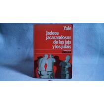 Libro Jadeos Jacarandosos De Las Jais Y Los Julais Yale