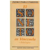 Libro, El Soneto En Venezuela De Pedro Pablo Paredes.