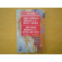 Luis Pazos, Libre Comercio: México-e.u.a. Mitos Y Hechos, Di