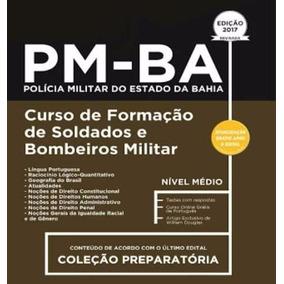 Apostila Pm Ba 2017 Formação De Soldados E Bombeiros Militar
