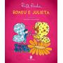 Romeu E Julieta - Ruth Rocha