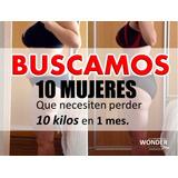 Buscamos 10 Personas Que Quieran Perder 10 Kilos, En 30 Dias