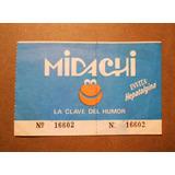 Entrada Antigua De Los Midachi Con Publicidad De Hepatalgina