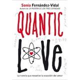 Quantic Love; Sonia Fernández-vidal Envío Gratis