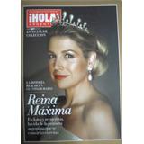 Revista Hola Especial De Coleccion - Reina Maxima