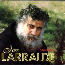 Jose Larralde - Milongas - Los Chiquibum