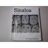 Libro Sinaloa Un Estado Con Historia