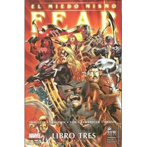 Revistas: Avengers - El Miedo Mismo N°1, 2 Y 3 (ovnipress)