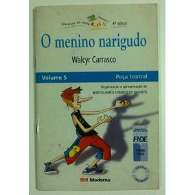 O Menino Narigudo Walcyr Carrasco