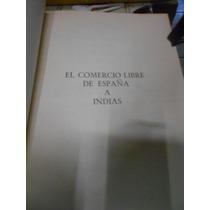 Reglamento Y Aranceles Reales Para El Comercio Libre De