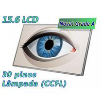 Tela 15.6 Lâmpada Ccfl Lp156wh1 Ltn156at01 B156xw01