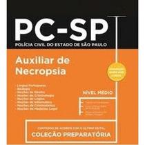 Apostila Preparatória Pc-sp 2017 - Auxiliar Necropsia
