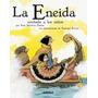 Libro Eneida, La. Contada A Los Ni¥os (2011) Edebe