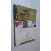 Livro Interpretação De Texto Poliedro Pre Vestibular Unico