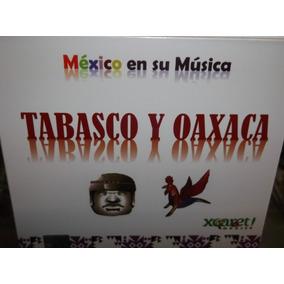 Mexico En Su Musica Tabasco Y Oaxaca Cd Sellado Digipak