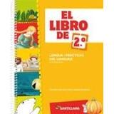 El Libro De 2° Practicas Del Lenguaje - Ed. Santillana