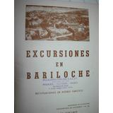 Folleto Publicidad Excursiones Bariloche Con Mapa 20 Pgs